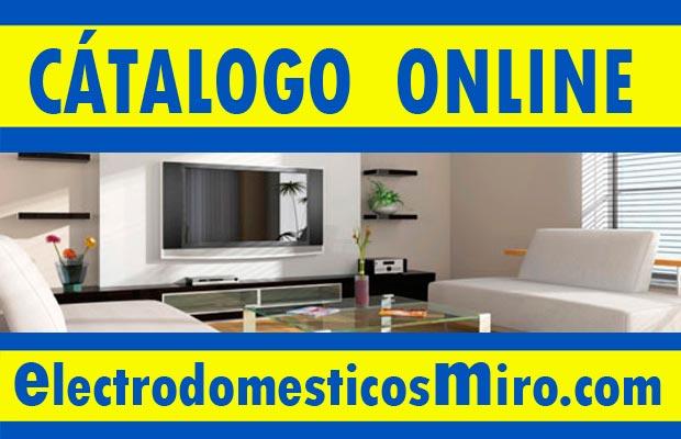 Ofertas Miró catálogo electrodomésticos